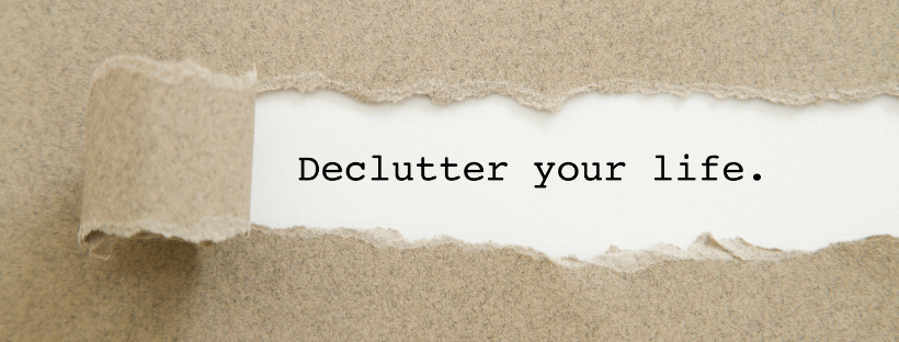 simplify and declutter